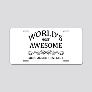 World's Most Awesome Medical Records Clerk Aluminu