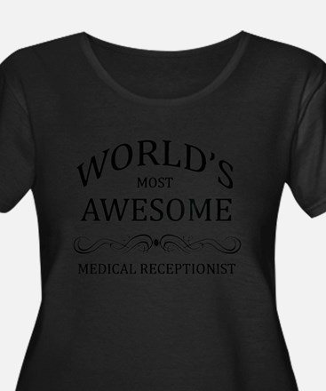 World's Most Awesome Medical Receptionist T