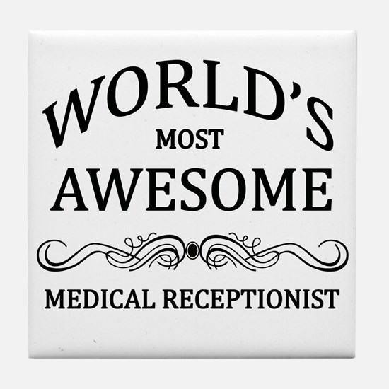World's Most Awesome Medical Receptionist Tile Coa