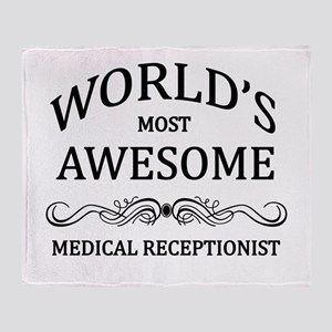 World's Most Awesome Medical Receptionist Throw Bl