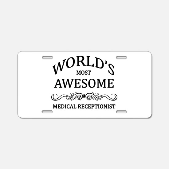 World's Most Awesome Medical Receptionist Aluminum