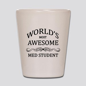 World's Most Awesome Med Student Shot Glass