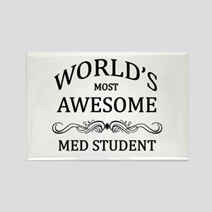 World's Most Awesome Med Student Rectangle Magnet