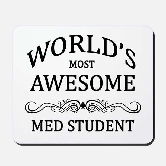 World's Most Awesome Med Student Mousepad