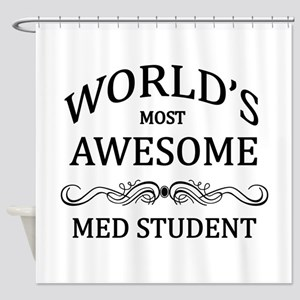 World's Most Awesome Med Student Shower Curtain