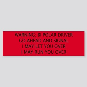 Bi-polar Bumper Sticker