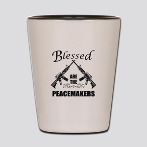 Blessed Are The Peacemakers AR's Shot Glass