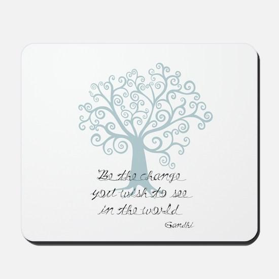 Be the Change Tree Mousepad