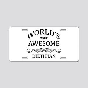 World's Most Awesome Dietitian Aluminum License Pl