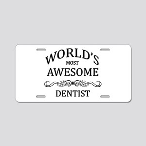 World's Most Awesome Dentist Aluminum License Plat