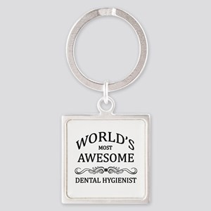 World's Most Awesome Dental Hygienist Square Keych