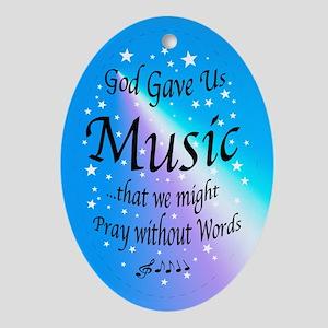 God Gave Us Music Oval Ornament