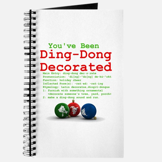 You've Been Ding-Dong Decorat Journal