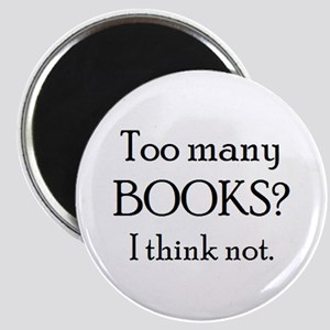 "too many books 2.25"" Magnet"