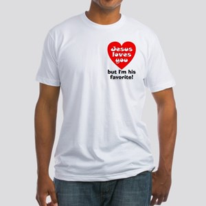 Jesus/His Favorite Fitted T-Shirt