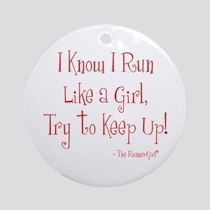 Run Like A Girl Ornament (Round)