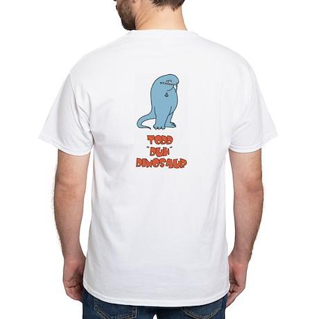 """Todd """"Duh"""" Dinosaur White T-Shirt"""