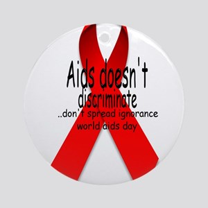 Aids Doesn't discriminate Ornament (Round)