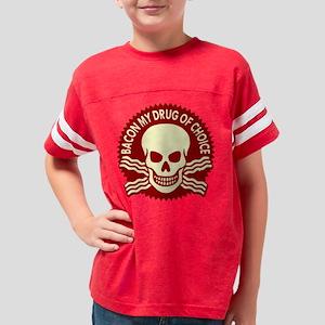 Bacon My Drug Of Choice Youth Football Shirt