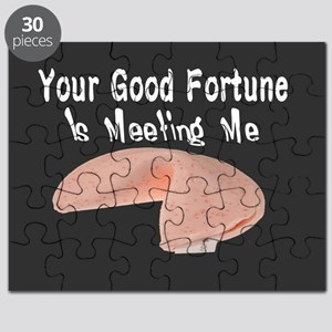 Your Good Fortune Is Meeting Me Puzzle