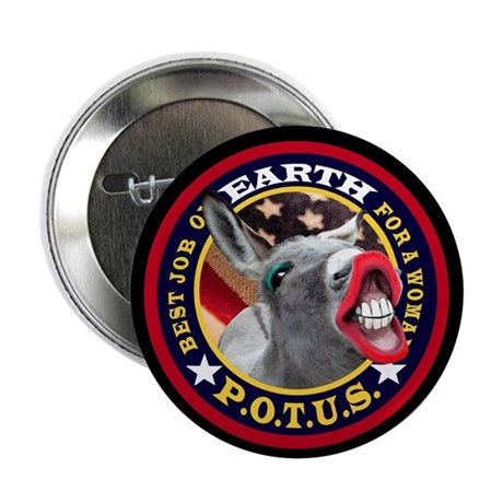 """BEST JOB ON EARTH FOR A WOMAN 2.25"""" Button (10 pac"""