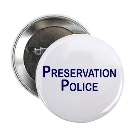 Preservation Police Button