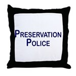 Preservation Police Throw Pillow