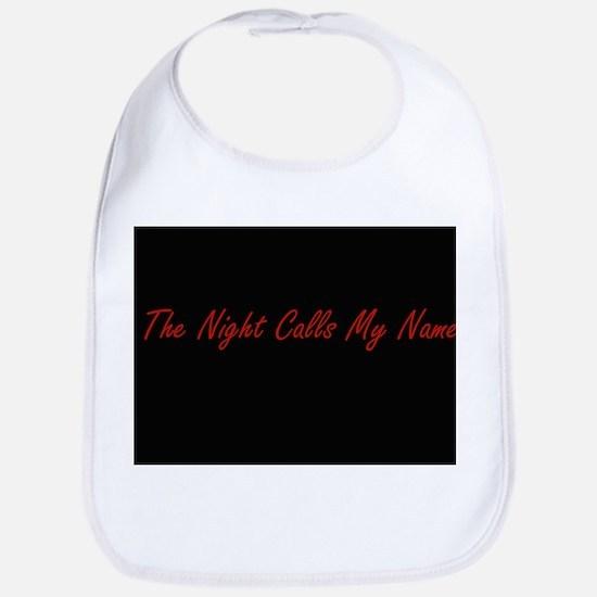 Night Calls My Name Bib