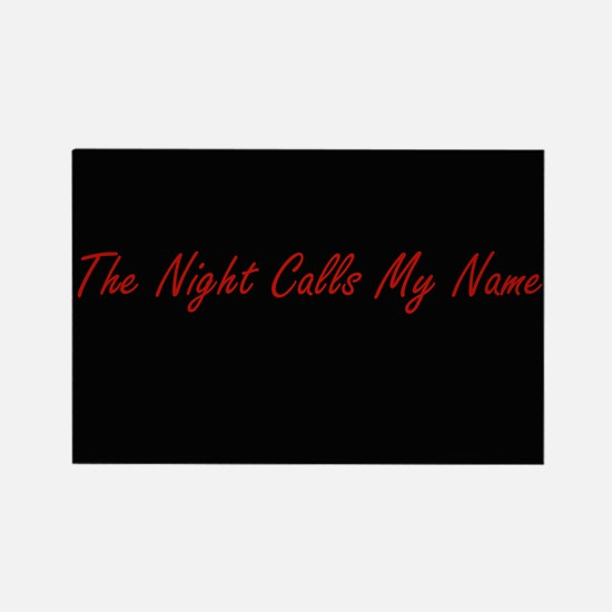 Night Calls My Name Rectangle Magnet