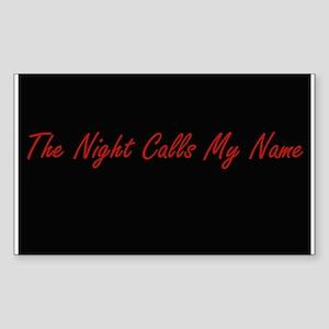 Night Calls My Name Rectangle Sticker