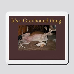 Greyhound Thing Mousepad