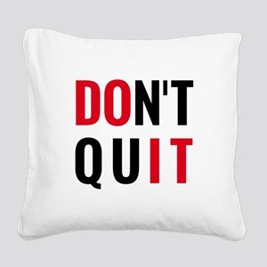 do it, don't quit, motivational text design Square