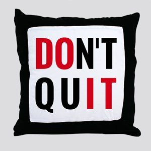 do it, don't quit, motivational text design Throw
