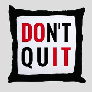 do it, don't quit, motivational text design Throw