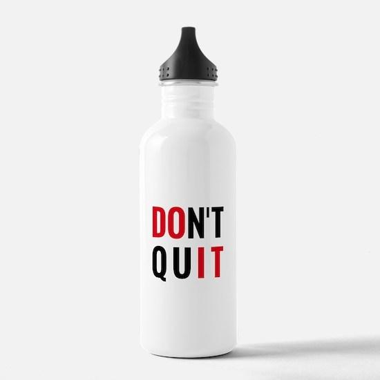 do it, don't quit, motivational text design Water