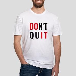 do it, don't quit, motivational text design T-Shir