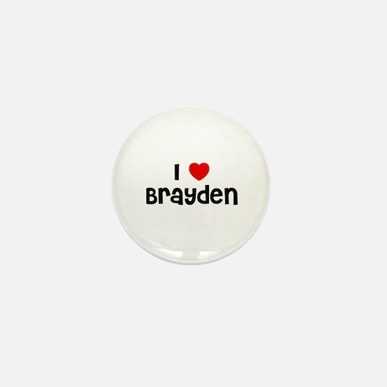 I * Brayden Mini Button