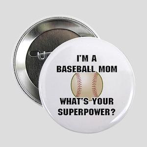 """Baseball Mom Superhero 2.25"""" Button"""