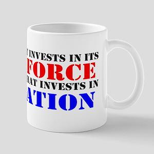 Invest In Labor! Mug