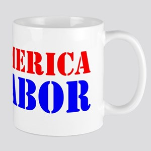 INVEST IN AMERICA INVEST IN LABOR Mug