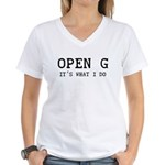 OPEN G - IT'S WHAT I DO Women's V-Neck T-Shirt