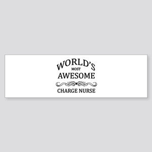 World's Most Awesome Charge Nurse Sticker (Bumper)