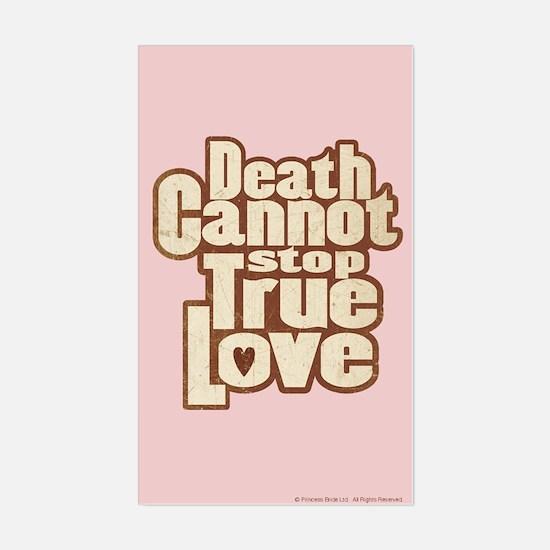 Death Cannot Stop True Love Sticker (Rectangle)