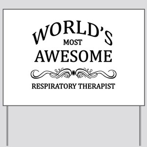 World's Most Awesome Respiratory Therapist Yard Si