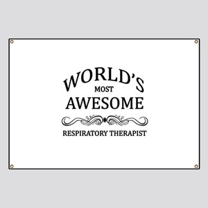 World's Most Awesome Respiratory Therapist Banner