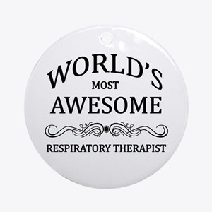 World's Most Awesome Respiratory Therapist Ornamen