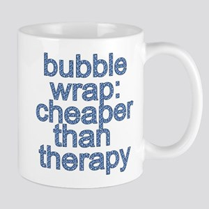 Bubble Wrap: Cheaper than Therapy Funny Tshirt Mug