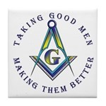 Masonic Taking Good Men Tile Coaster
