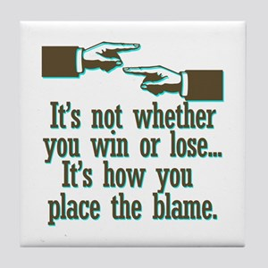 Funny Win or Lose Tile Coaster
