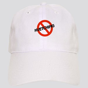 No Kvetching Cap